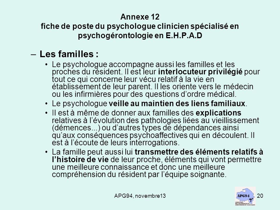APG94, novembre1320 Annexe 12 fiche de poste du psychologue clinicien spécialisé en psychogérontologie en E.H.P.A.D –Les familles : Le psychologue acc