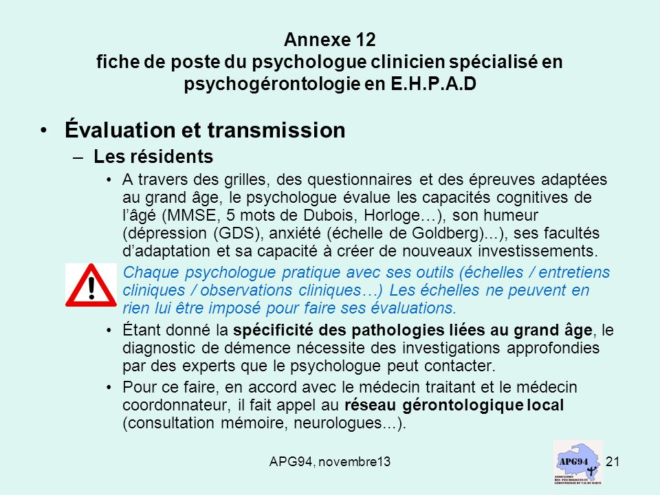 APG94, novembre1321 Annexe 12 fiche de poste du psychologue clinicien spécialisé en psychogérontologie en E.H.P.A.D Évaluation et transmission –Les ré