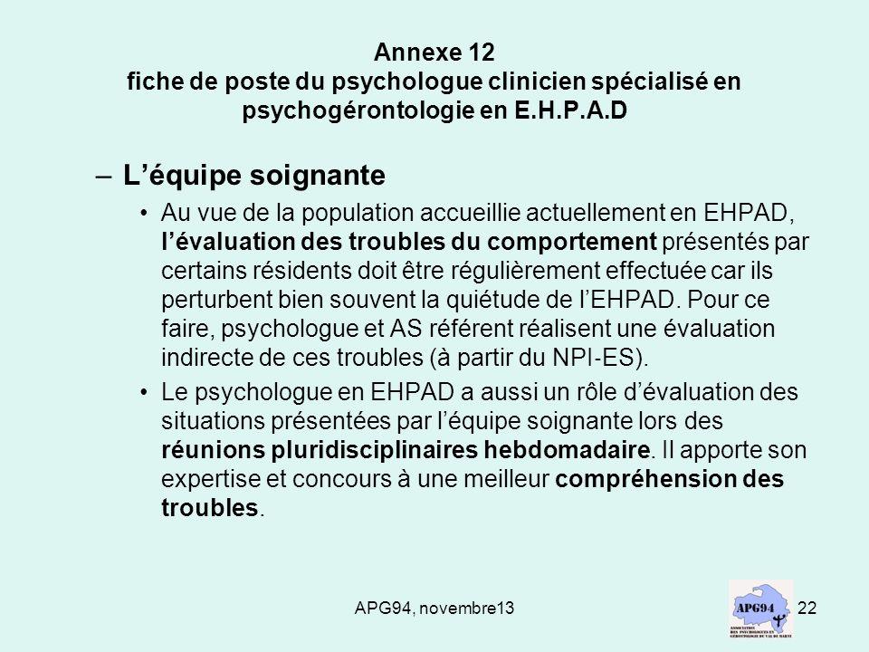 APG94, novembre1322 Annexe 12 fiche de poste du psychologue clinicien spécialisé en psychogérontologie en E.H.P.A.D –Léquipe soignante Au vue de la po