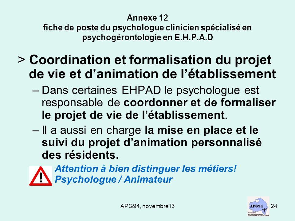 APG94, novembre1324 Annexe 12 fiche de poste du psychologue clinicien spécialisé en psychogérontologie en E.H.P.A.D > Coordination et formalisation du