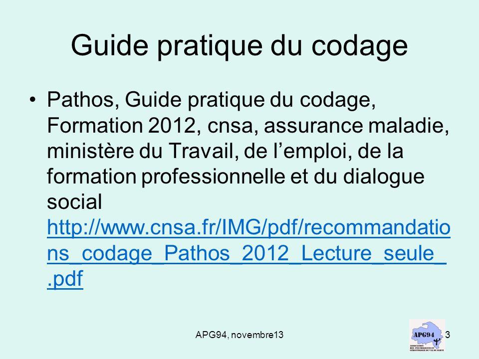 APG94, novembre133 Guide pratique du codage Pathos, Guide pratique du codage, Formation 2012, cnsa, assurance maladie, ministère du Travail, de lemplo