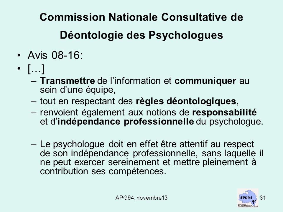 APG94, novembre1331 Commission Nationale Consultative de Déontologie des Psychologues Avis 08-16: […] –Transmettre de linformation et communiquer au s
