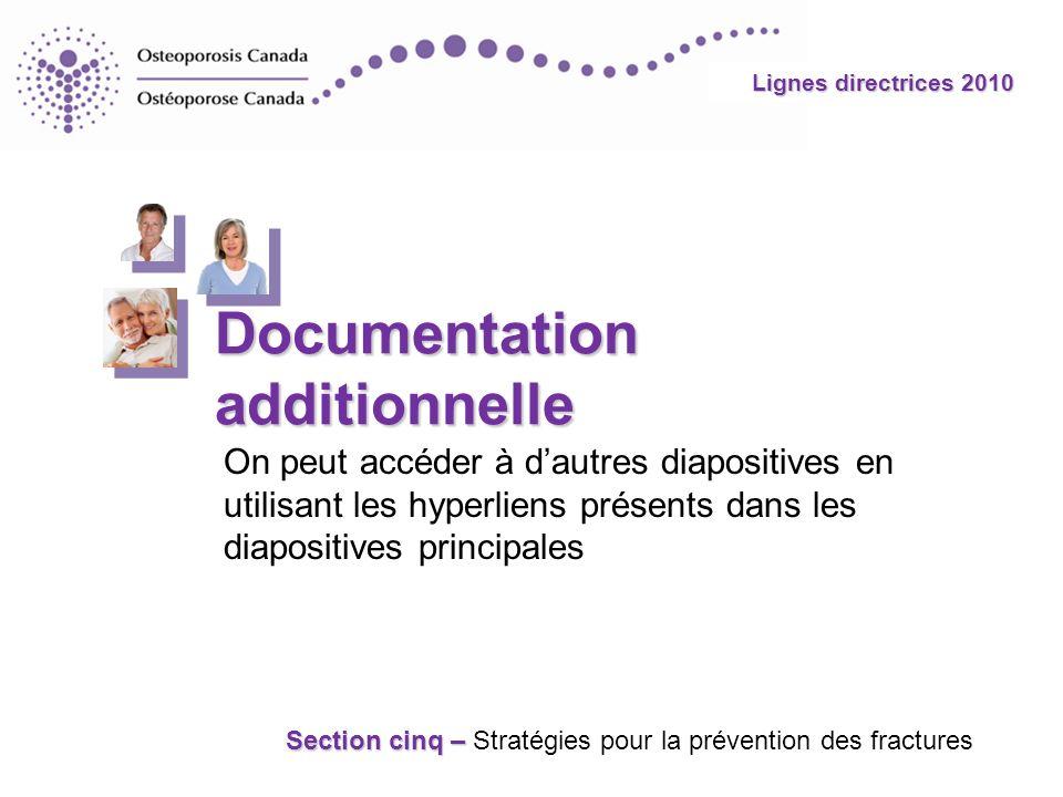 Lignes directrices 2010 Documentation additionnelle On peut accéder à dautres diapositives en utilisant les hyperliens présents dans les diapositives