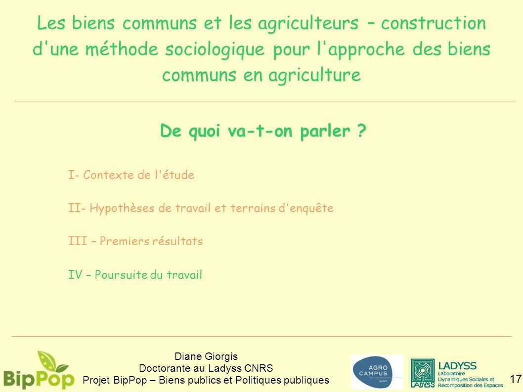 Les biens communs et les agriculteurs – construction d'une méthode sociologique pour l'approche des biens communs en agriculture 17 Diane Giorgis Doct
