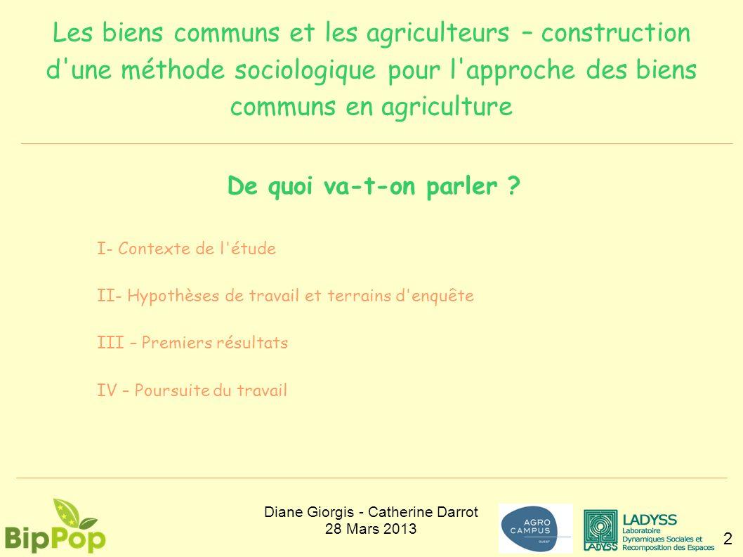 Les biens communs et les agriculteurs – construction d'une méthode sociologique pour l'approche des biens communs en agriculture 2 De quoi va-t-on par