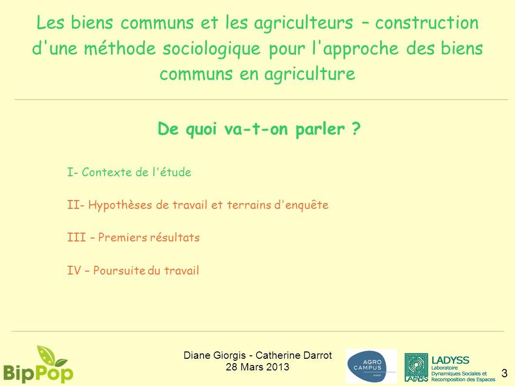 Les biens communs et les agriculteurs – construction d'une méthode sociologique pour l'approche des biens communs en agriculture 3 De quoi va-t-on par