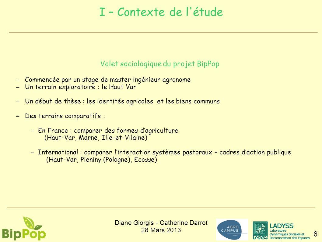 I – Contexte de l'étude 6 Volet sociologique du projet BipPop – Commencée par un stage de master ingénieur agronome – Un terrain exploratoire : le Hau