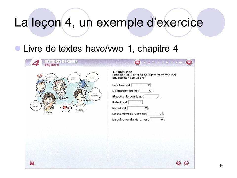 14 La leçon 4, un exemple dexercice Livre de textes havo/vwo 1, chapitre 4