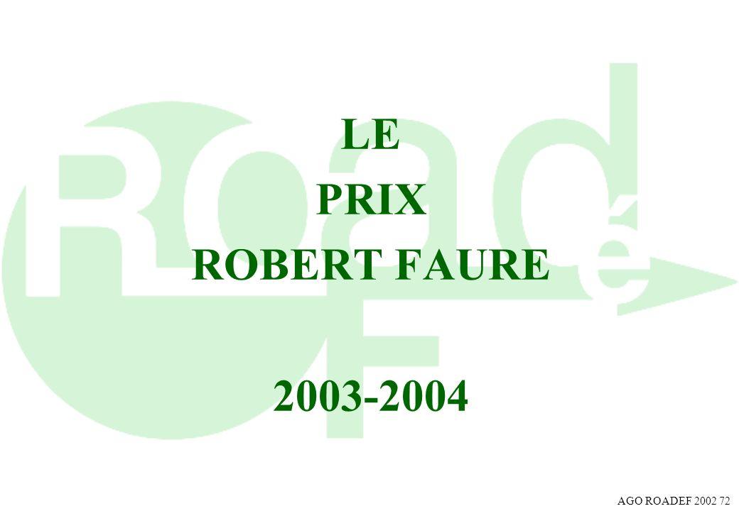 AGO ROADEF 2002 72 LE PRIX ROBERT FAURE 2003-2004