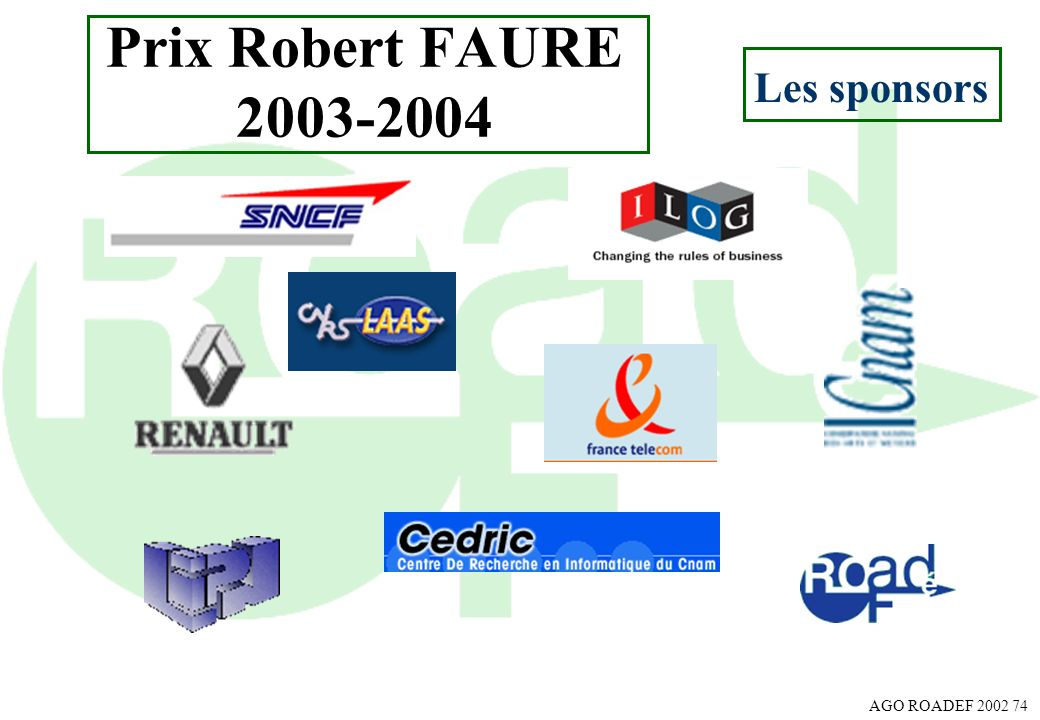 AGO ROADEF 2002 74 Les sponsors Prix Robert FAURE 2003-2004