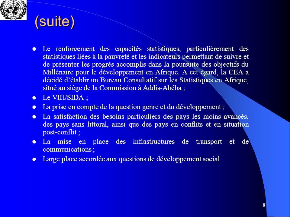 8 (suite) Le renforcement des capacités statistiques, particulièrement des statistiques liées à la pauvreté et les indicateurs permettant de suivre et