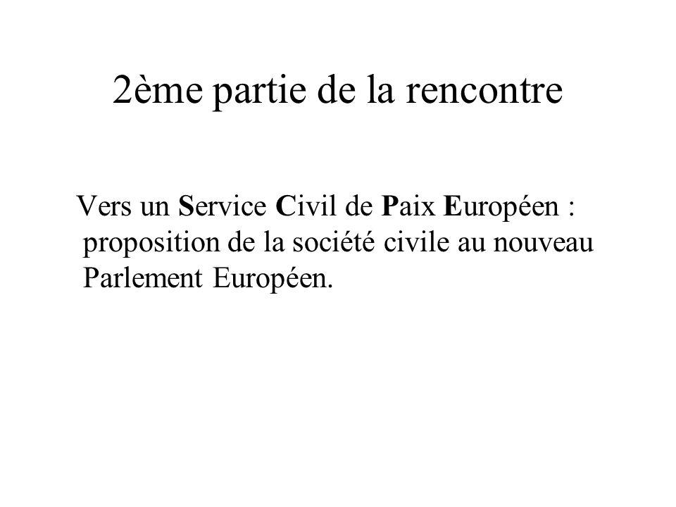 2ème partie de la rencontre Vers un Service Civil de Paix Européen : proposition de la société civile au nouveau Parlement Européen.