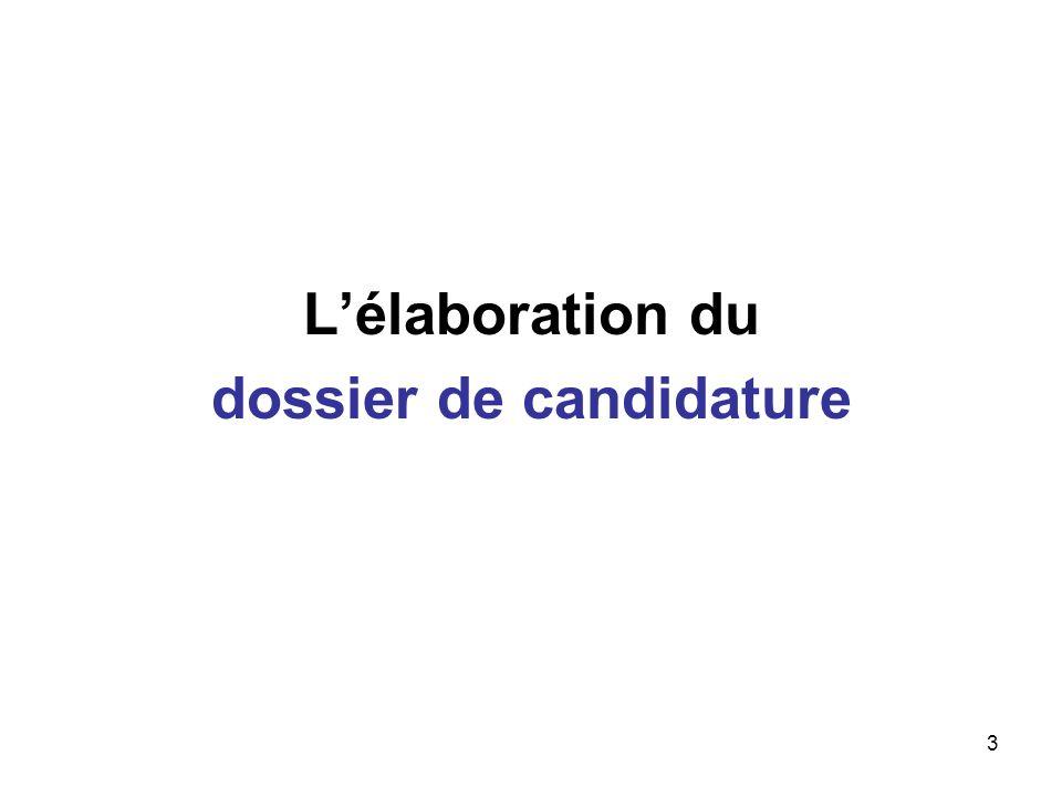 3 Lélaboration du dossier de candidature