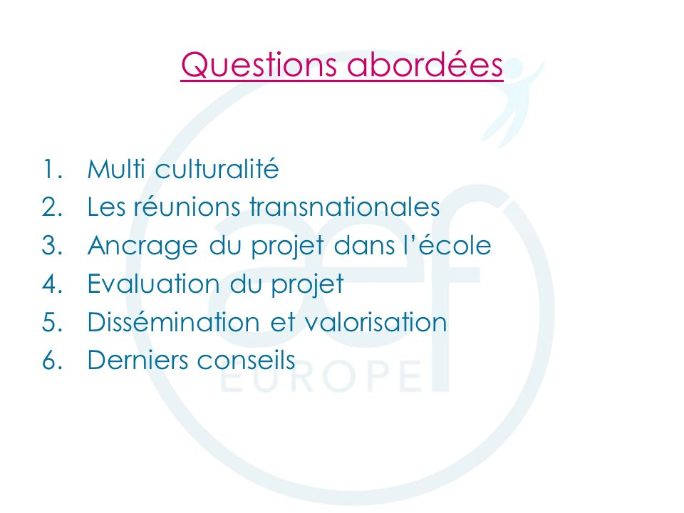 Boîte à outils Comenius http://www.aef- europe.be/index.php?Rub=comenius&pag e=214 Merci de votre attention!!