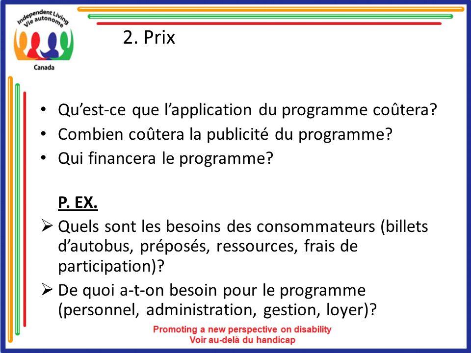 2. Prix Quest-ce que lapplication du programme coûtera.