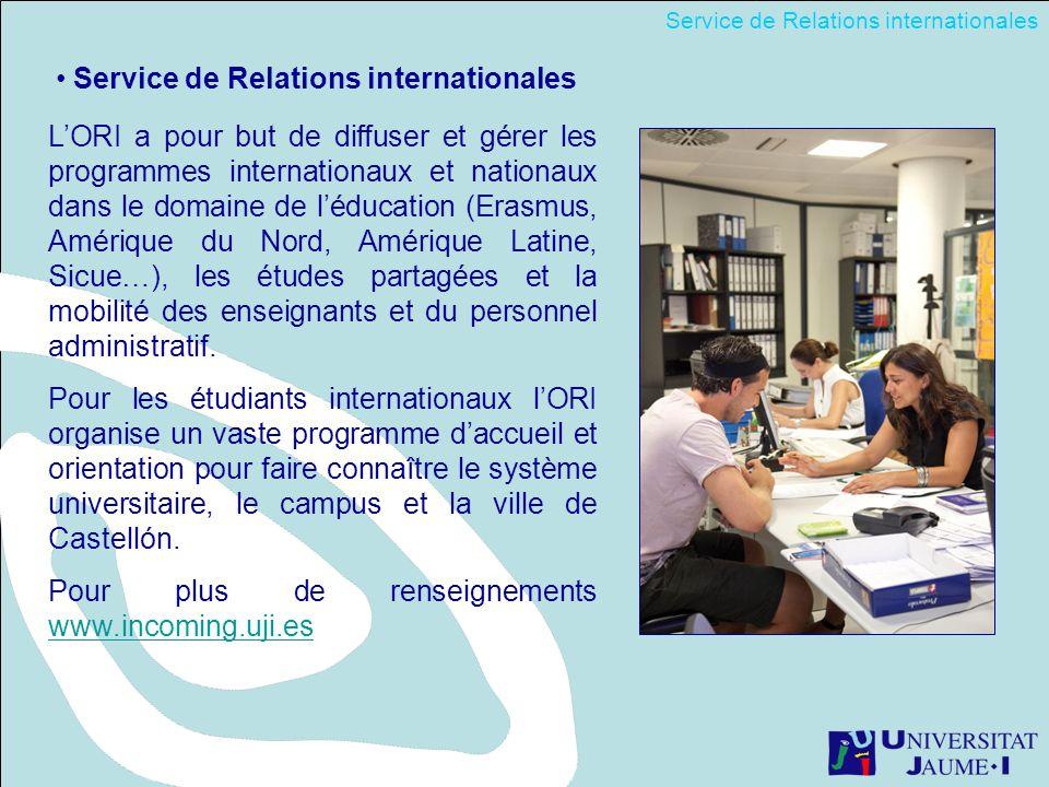 Service de Relations internationales LORI a pour but de diffuser et gérer les programmes internationaux et nationaux dans le domaine de léducation (Erasmus, Amérique du Nord, Amérique Latine, Sicue…), les études partagées et la mobilité des enseignants et du personnel administratif.