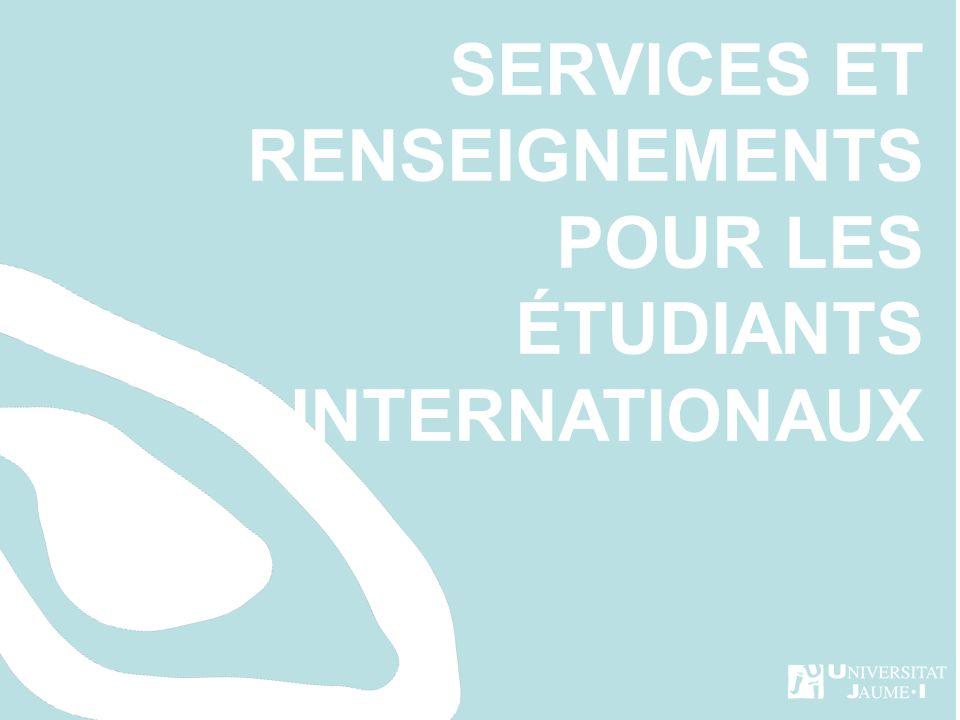 SERVICES ET RENSEIGNEMENTS POUR LES ÉTUDIANTS INTERNATIONAUX