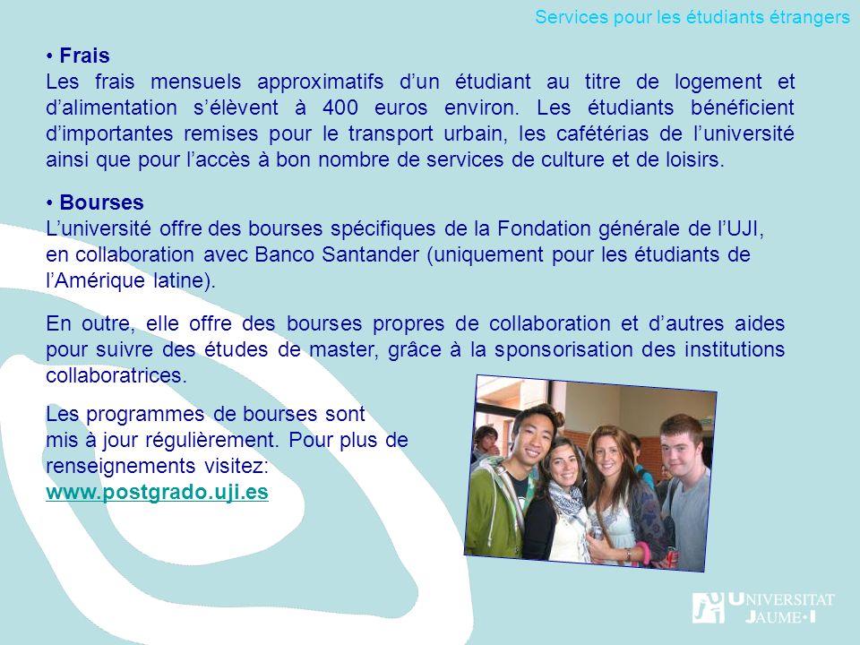 Frais Les frais mensuels approximatifs dun étudiant au titre de logement et dalimentation sélèvent à 400 euros environ.