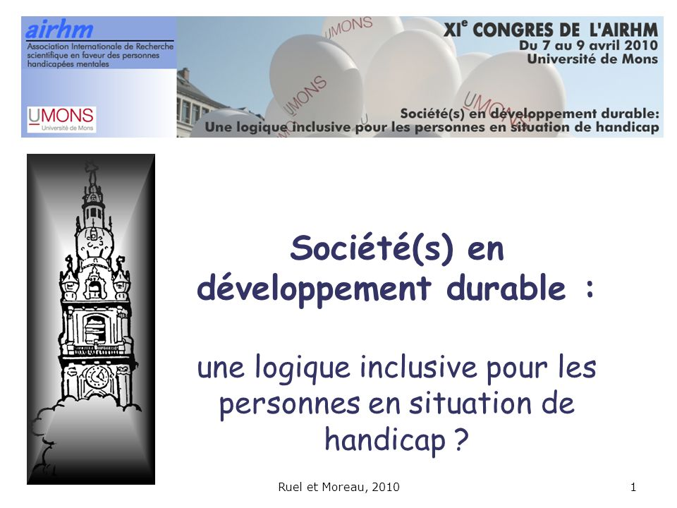 Société(s) en développement durable : une logique inclusive pour les personnes en situation de handicap ? Ruel et Moreau, 20101