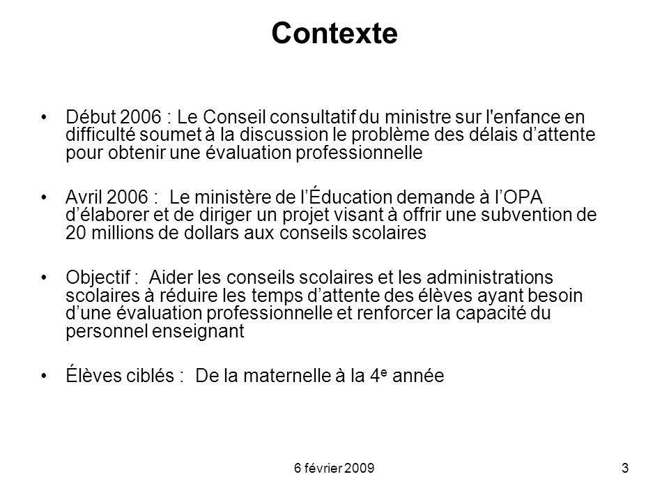 6 février 20093 Contexte Début 2006 : Le Conseil consultatif du ministre sur l'enfance en difficulté soumet à la discussion le problème des délais dat