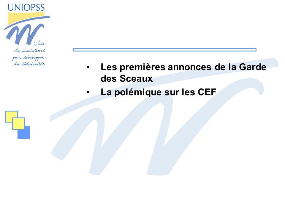 Les premières annonces de la Garde des Sceaux La polémique sur les CEF