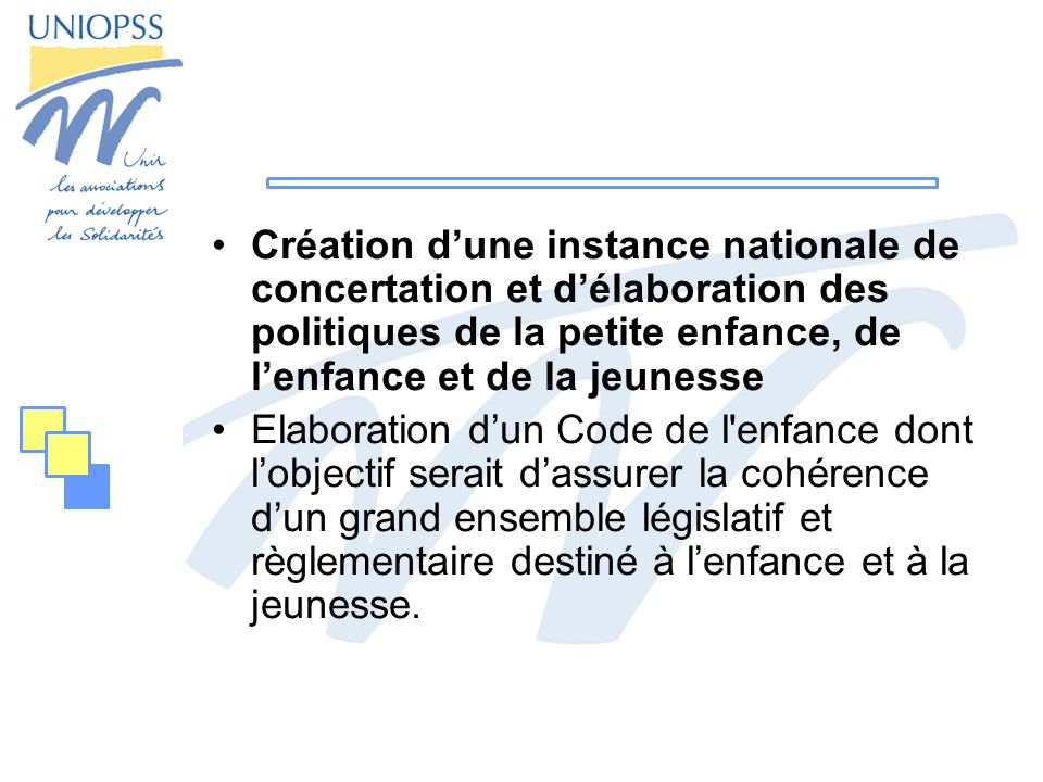 Création dune instance nationale de concertation et délaboration des politiques de la petite enfance, de lenfance et de la jeunesse Elaboration dun Co