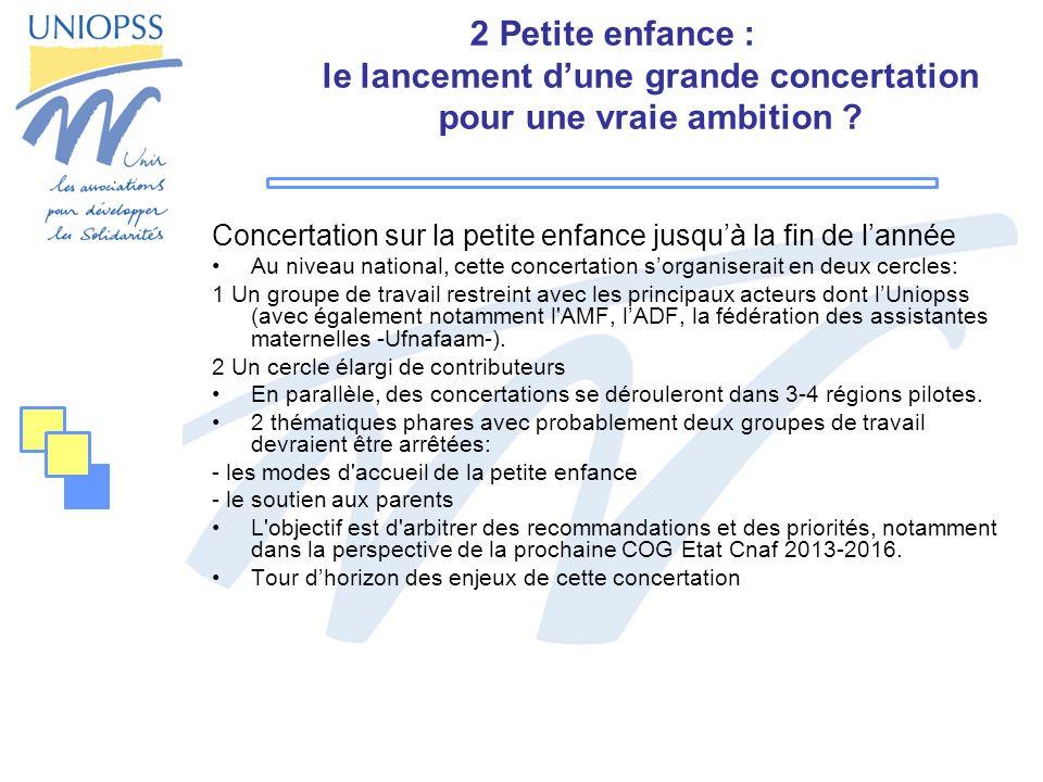 2 Petite enfance : le lancement dune grande concertation pour une vraie ambition .