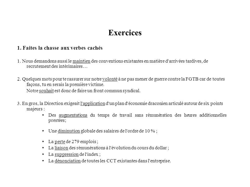 Correction exercices Exercices récapitulatifs sur les grand principes Correction 1.