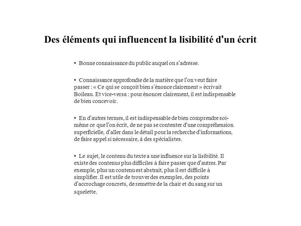 Des éléments qui influencent la lisibilité d un écrit (2) On ne peut pas tout simplifier.