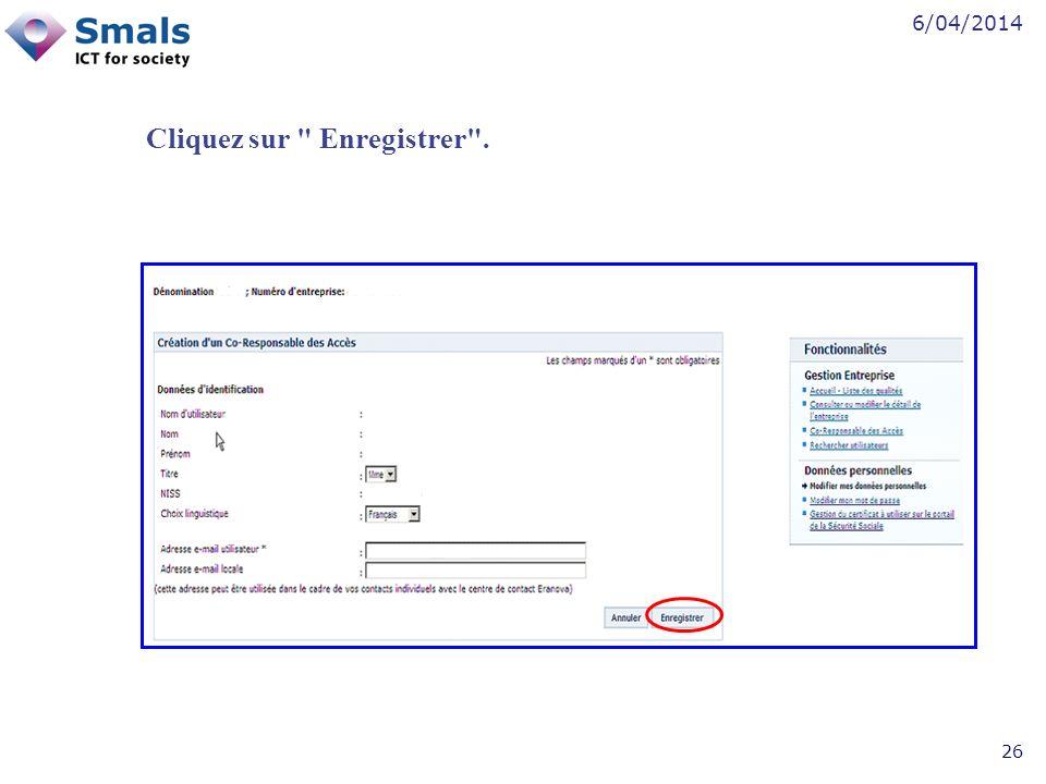 6/04/2014 26 Cliquez sur Enregistrer .