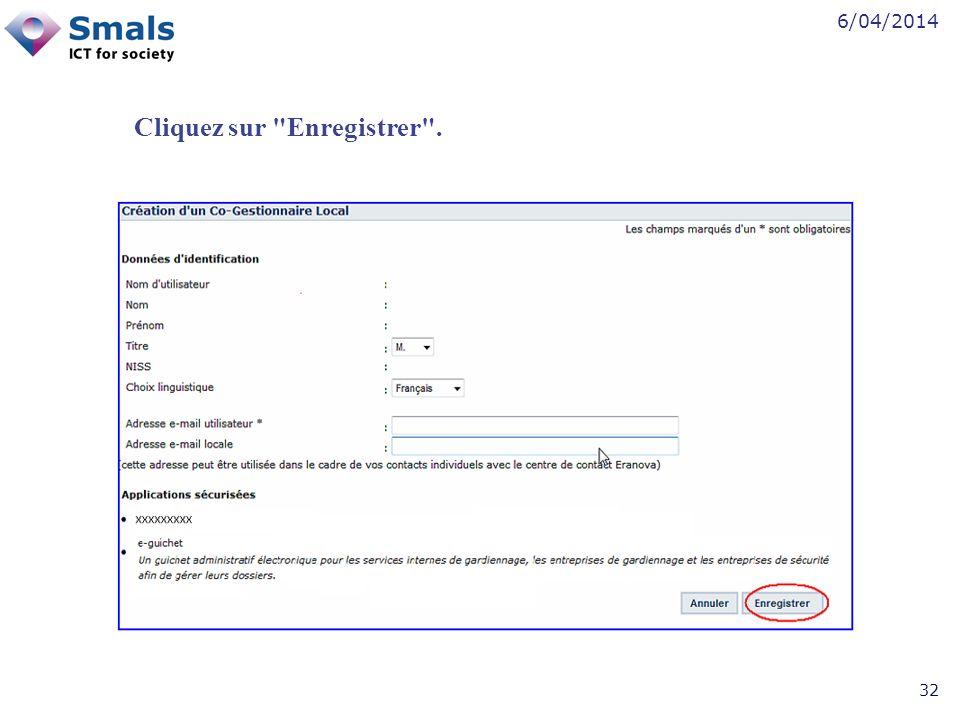 6/04/2014 32 Cliquez sur Enregistrer .