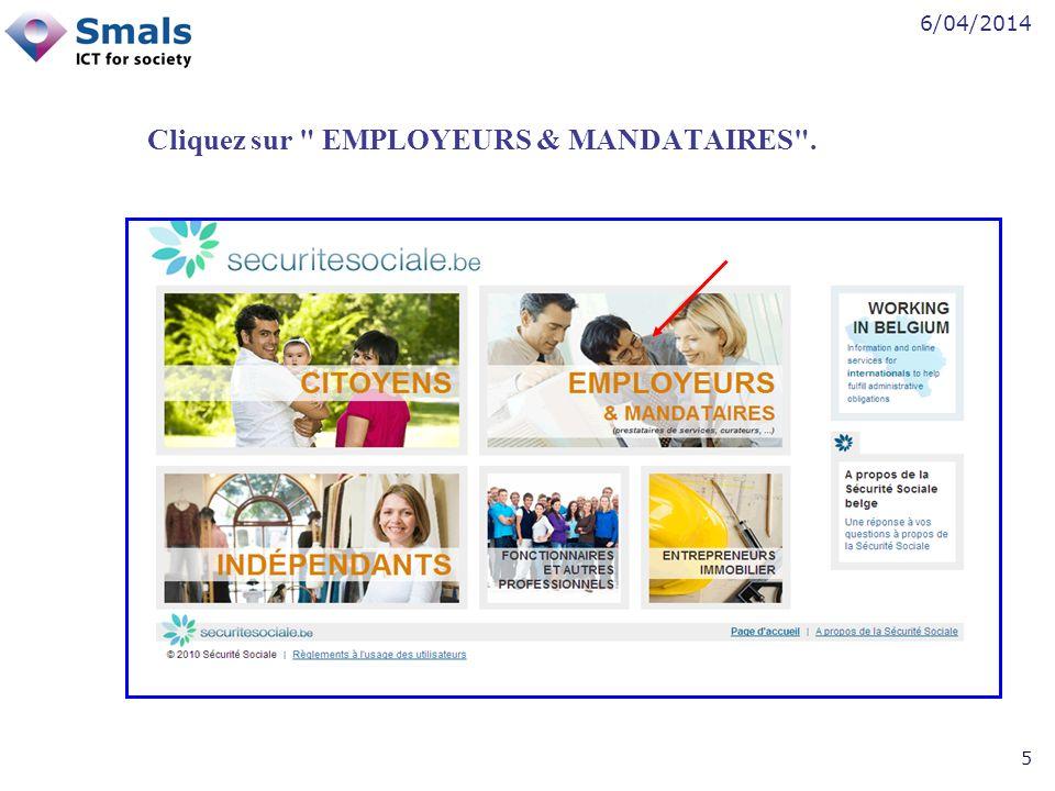 6/04/2014 5 Cliquez sur EMPLOYEURS & MANDATAIRES .