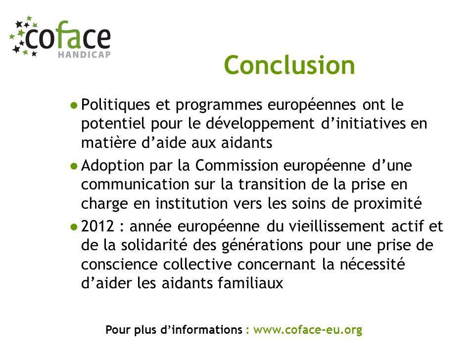 Politiques et programmes européennes ont le potentiel pour le développement dinitiatives en matière daide aux aidants Adoption par la Commission europ