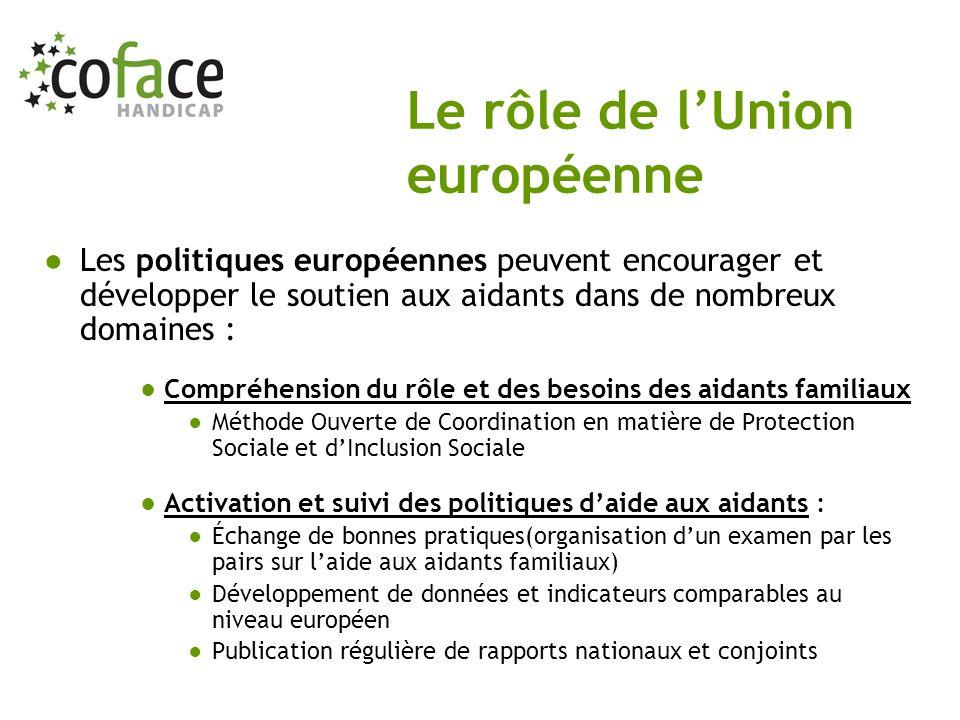 Les politiques européennes peuvent encourager et développer le soutien aux aidants dans de nombreux domaines : Compréhension du rôle et des besoins de
