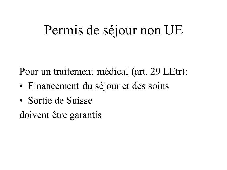 Permis de séjour non UE Pour un traitement médical (art.