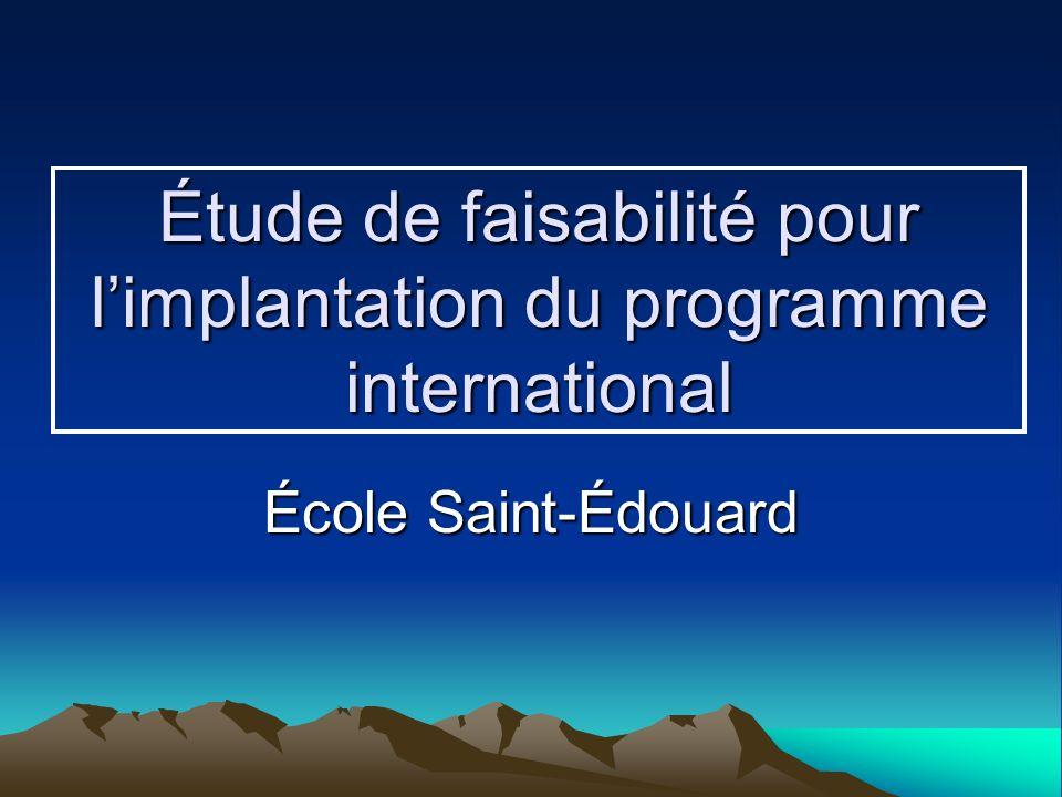 Étude de faisabilité pour limplantation du programme international École Saint-Édouard