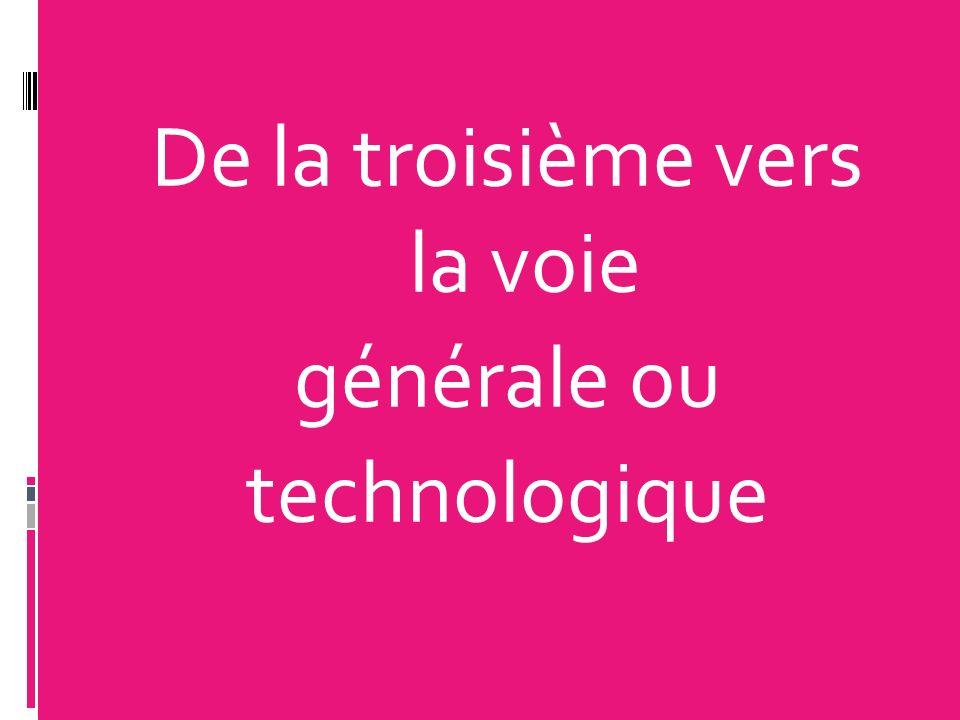 De la troisième vers la voie générale ou technologique