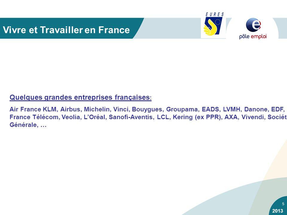 5 Quelques grandes entreprises françaises : Air France KLM, Airbus, Michelin, Vinci, Bouygues, Groupama, EADS, LVMH, Danone, EDF, France Télécom, Veol
