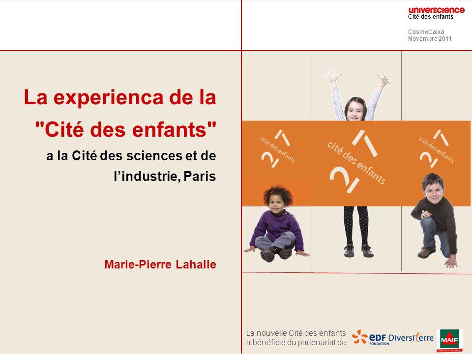 CosmoCaixa Novembre 2011 Cité des enfants La Cité des sciences