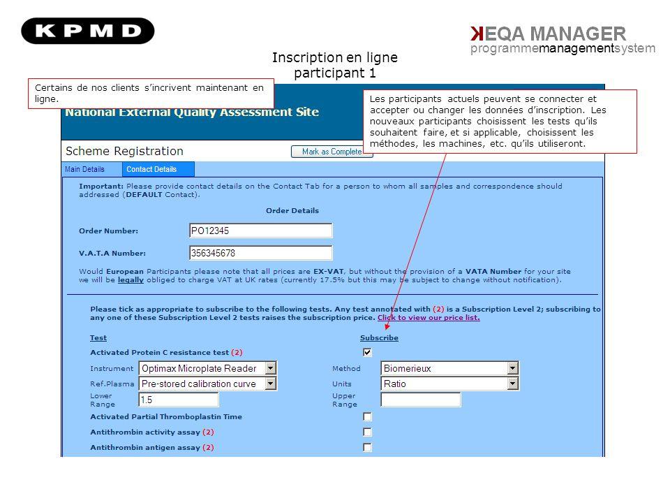 programmemanagementsystem Inscription en ligne participant 1 Les participants actuels peuvent se connecter et accepter ou changer les données dinscription.