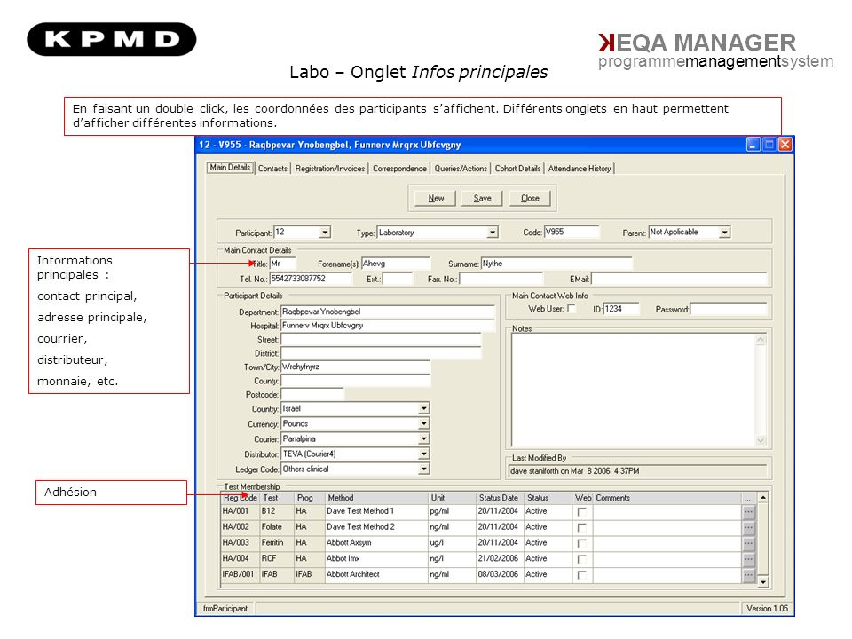 Labo – Onglet Infos principales programmemanagementsystem Informations principales : contact principal, adresse principale, courrier, distributeur, monnaie, etc.