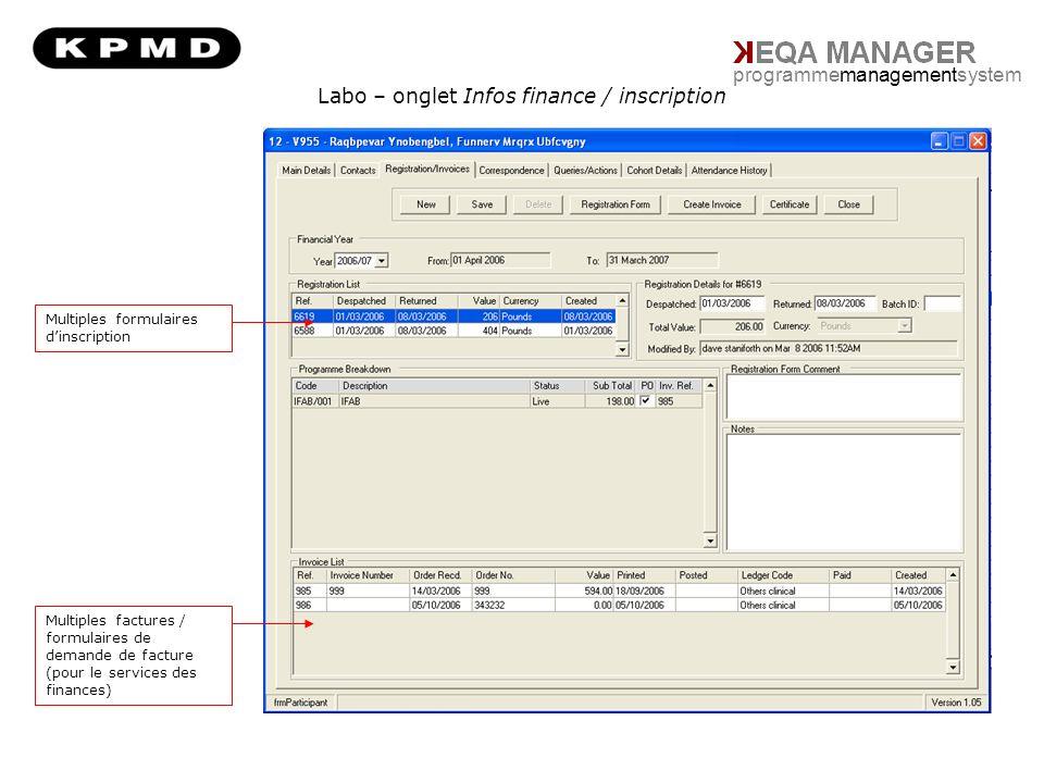 Labo – onglet Infos finance / inscription programmemanagementsystem Multiples formulaires dinscription Multiples factures / formulaires de demande de facture (pour le services des finances)