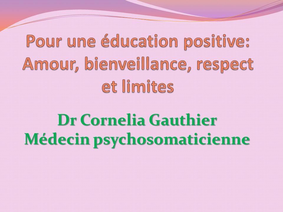 Pour une éducation positive: Amour, bienveillance, respect et limites Que faire face à la colère dun enfant.