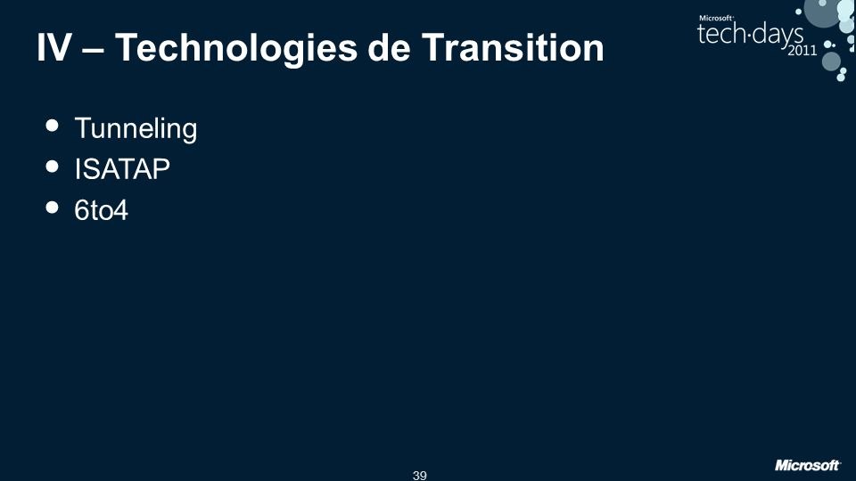 39 IV – Technologies de Transition Tunneling ISATAP 6to4