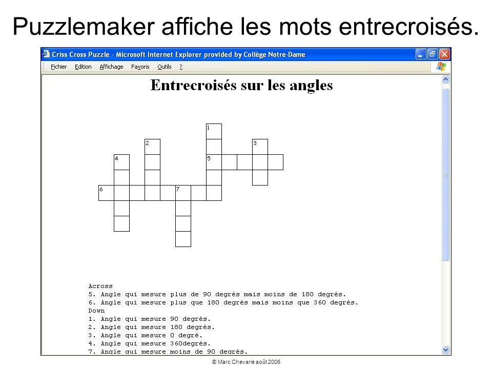 © Marc Chevarie août 2006 Puzzlemaker affiche les mots entrecroisés.