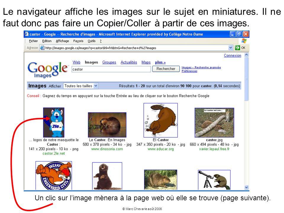 © Marc Chevarie août 2006 Le navigateur affiche les images sur le sujet en miniatures. Il ne faut donc pas faire un Copier/Coller à partir de ces imag