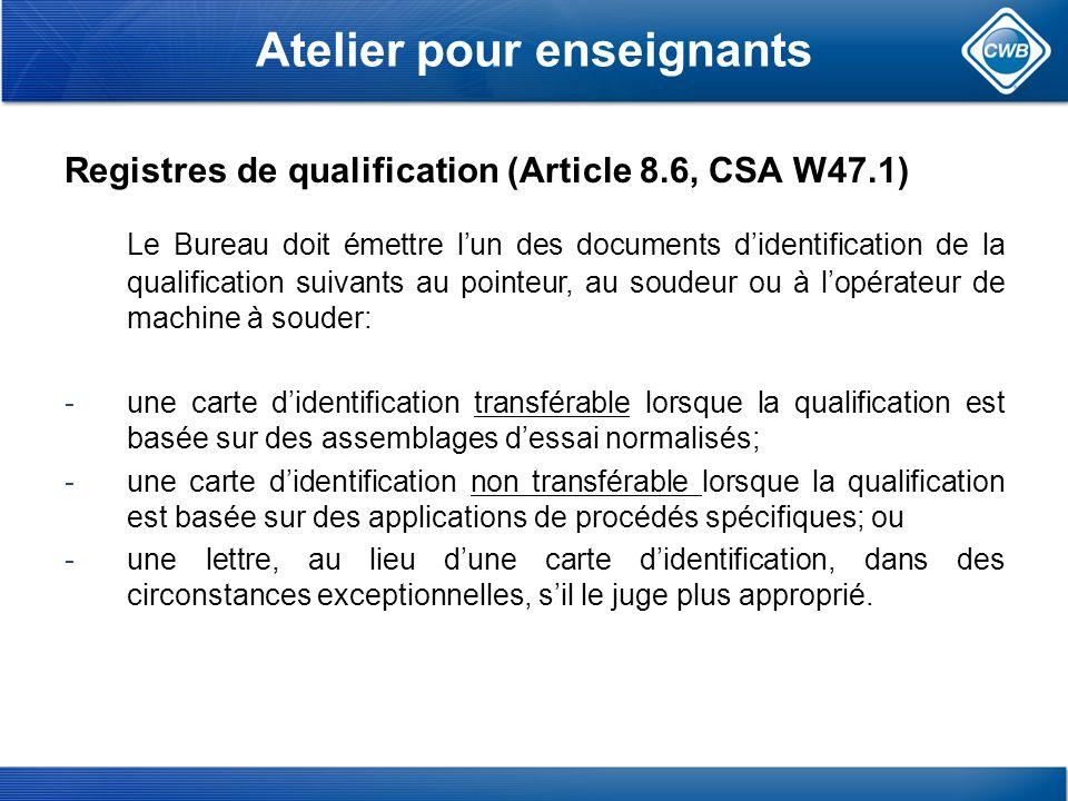 Atelier pour enseignants Registres de qualification (Article 8.6, CSA W47.1)
