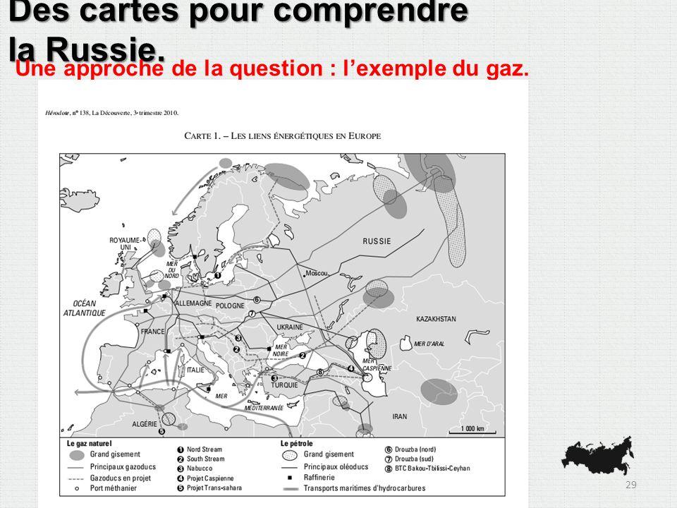 Des cartes pour comprendre la Russie. Une approche de la question : lexemple du gaz. 29