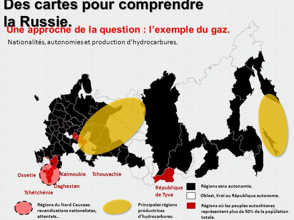 Des cartes pour comprendre la Russie.Une approche de la question : lexemple du gaz.