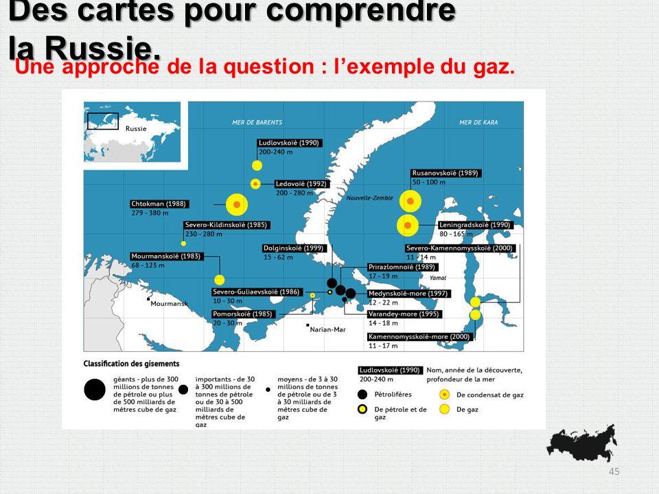 Des cartes pour comprendre la Russie. Une approche de la question : lexemple du gaz. 45